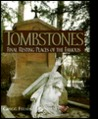 Tombstones: Final Resting Places of the Famous