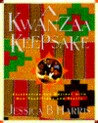 A Kwanzaa Keepsake: Celebrating the Holiday with New Traditions and Feasts