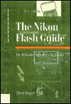 Nikon Flash Guide: The Definitive Speedlight Reference
