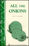 All the Onions: Storey's Country Wisdom Bulletin A-09