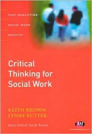 Critical Thinking For Social Work (Post Qualifying Social Work Practice)