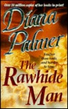The Rawhide Man by Diana Palmer
