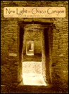 New Light on Chaco Canyon by David Grant Noble
