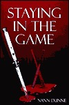 Staying in the Game by Nann Dunne
