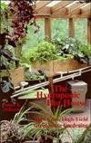The Hydroponic Hot House: Low-Cost, High-Yield Greenhouse Gardening