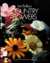 Lee Bailey's Country Flowers: Gardening and Bouquets fromSpring to Fall