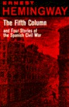 The Fifth Column & Four Stories of the Spanish Civil War (Contemporary Classics)