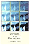 Bergson and Philosophy: An Introduction