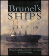 Brunel's Ships by Denis Griffiths