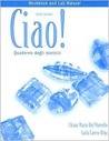 """Quaderno degli esercizi"" Workbook/Lab Manual for Ciao!, 6th"