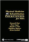 Physical Medicine and Rehabilitation Pocketpedia for PDA: Powered by Skyscape, Inc.