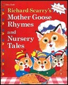 Richard Scarry's Mother Goose Rhymes and Nursery Tales
