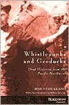 Whistlepunks and Geoducks: Oral Histories from the Pacific Northwest