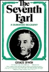 The Seventh Earl: A Dramatized Biography