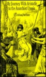 My Journey With Aristotle To The Anarchist Utopia