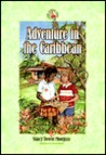 Adventure in the Caribbean (Ruby Slippers School, 1)