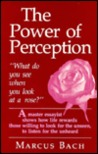 The Power Of Perceptionwhat Do You See When You Look At A Rose?