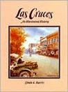 Las Cruces: An Illustrated History