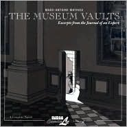 The Museum Vaults by Marc-Antoine Mathieu