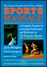Sportsmassage: A Complete Program for Increasing Performance and Endurance in Fifteen Popular Sports