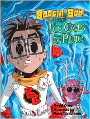 Boffin Boy & the Ice Caves of Pluto