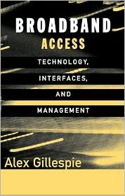 Broadband Access Technology, Interfaces, and Management