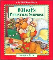 Elliot's Christmas Surprise by Andrea Beck