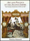 Art and Politics of the Second Empire: Universal Expositions of 1855 and 1867