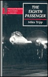 The Eighth Passenger: A Flight of Recollection and Discovery