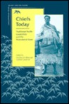 Chiefs Today: Traditional Pacific Leadership and the Postcolonial State