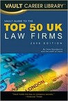 Vault Guide to the Top 50 United Kingdom Law Firms, 2009 Edition: 3rd Edition