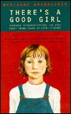 There's a Good Girl: Gender Stereotyping in the First Three Years of Life, a Diary