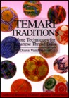 Temari Traditions: More Techniques for Japanese Thread Balls