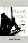 Poems from My Bleeding Heart