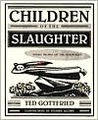 Children of the Slaughter: Young People of the Holocaust
