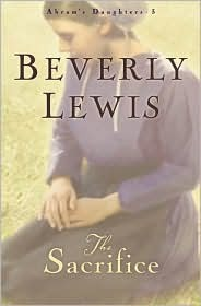 The Sacrifice by Beverly  Lewis