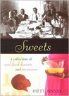 Sweets: A Collection of Soul Food Desserts and Memories