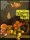 Bringing Textures to Life by Joseph Sheppard