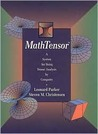 Mathtensor: A System for Doing Tensor Analysis by Computer