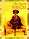 The Grand Indian Tour: Travels and Sketches of Emily Eden