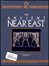 The Ancient Near East: An Encyclopedia for Students Edition 1.