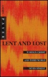 Lent and Lost: Foreign Credit and Third World Development