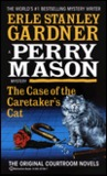 The Case of the Caretaker's Cat  (A Perry Mason Mystery)