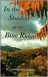 In the Shadow of the Blue Ridge
