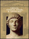 Greece: Temples, Tombs, and Treasures (Lost Civilizations)