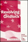 Revolving Gridlock: Politics And Policy From Carter To Clinton