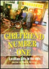 Girlfriend Number One: Lesbian Life In The 90s