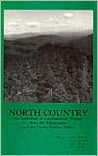 North Country: An Anthology of Contemporary Writing from the Adirondacks and the Upper Hudson Valley