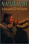 Naturalist by Edward O. Wilson