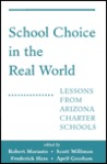School Choice In The Real World: Lessons From Arizona Charter Schools